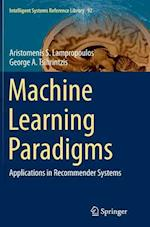 Machine Learning Paradigms (Intelligent Systems Reference Library, nr. 92)