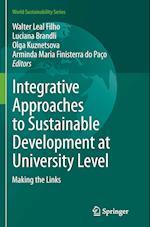Integrative Approaches to Sustainable Development at University Level (World Sustainability)