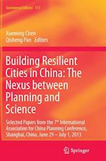 Building Resilient Cities in China (GEOJOURNAL LIBRARY, nr. 113)