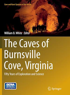 Bog, paperback The Caves of Burnsville Cove, Virginia af William B. White