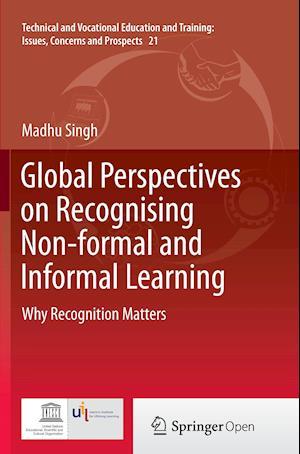 Bog, paperback Global Perspectives on Recognising Non-Formal and Informal Learning af Madhu Singh
