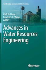 Advances in Water Resources Engineering (Handbook of Environmental Engineering, nr. 14)