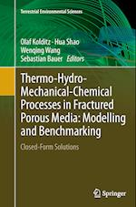 Thermo-Hydro-Mechanical-Chemical Processes in Fractured Porous Media: Modelling and Benchmarking (Terrestrial Environmental Sciences)