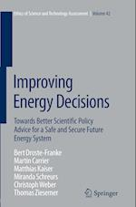 Improving Energy Decisions (Ethics of Science and Technology Assessment, nr. 42)