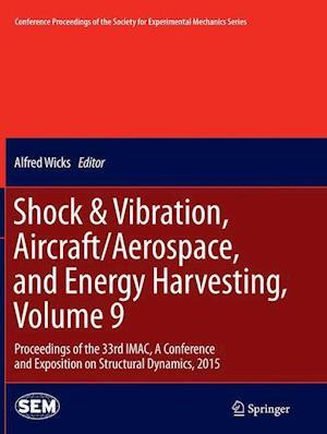 Bog, paperback Shock & Vibration, Aircraft/Aerospace, and Energy Harvesting af Alfred Wicks