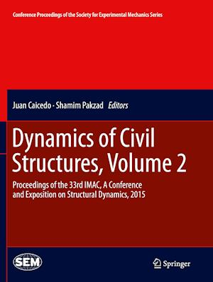 Bog, paperback Dynamics of Civil Structures, Volume 2 af Juan Caicedo