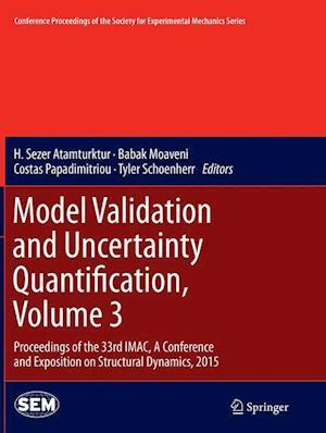 Bog, paperback Model Validation and Uncertainty Quantification af H. Sezer Atamturktur