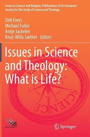 Bog, paperback Issues in Science and Theology: What is Life? af Dirk Evers