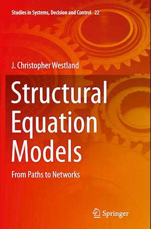 Bog, paperback Structural Equation Models af J. Christopher Westland