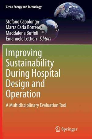 Improving Sustainability During Hospital Design and Operation af Stefano Capolongo