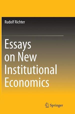 Bog, paperback Essays on New Institutional Economics af Rudolf Richter