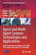 Agent and Multi-Agent Systems (Smart Innovation, Systems and Technologies, nr. 38)