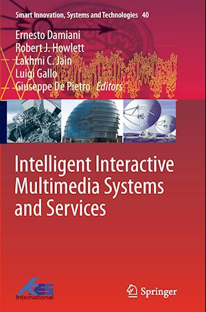 Bog, paperback Intelligent Interactive Multimedia Systems and Services af Ernesto Damiani