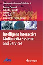 Intelligent Interactive Multimedia Systems and Services (Smart Innovation, Systems and Technologies, nr. 40)