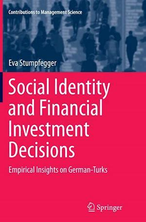Bog, paperback Social Identity and Financial Investment Decisions af Eva Stumpfegger