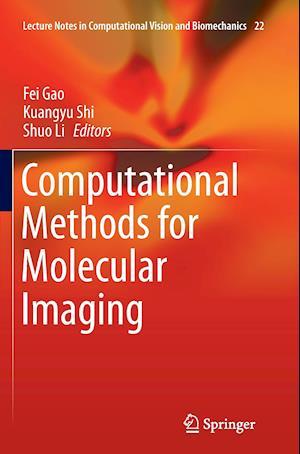 Bog, paperback Computational Methods for Molecular Imaging af Fei Gao