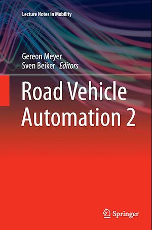 Bog, paperback Road Vehicle Automation 2 af Gereon Meyer