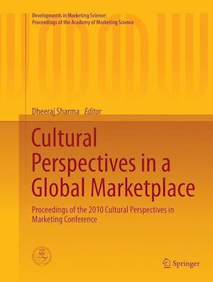 Bog, paperback Cultural Perspectives in a Global Marketplace af Dheeraj Sharma