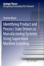 Identifying Product and Process State Drivers in Manufacturing Systems Using Supervised Machine Learning (Springer Theses)