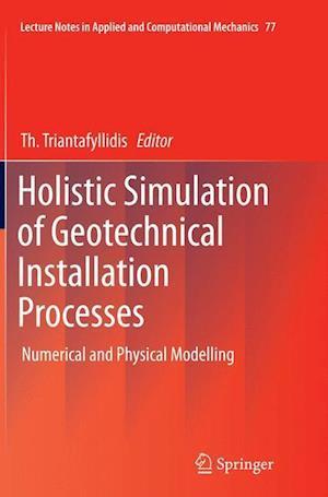Bog, paperback Holistic Simulation of Geotechnical Installation Processes