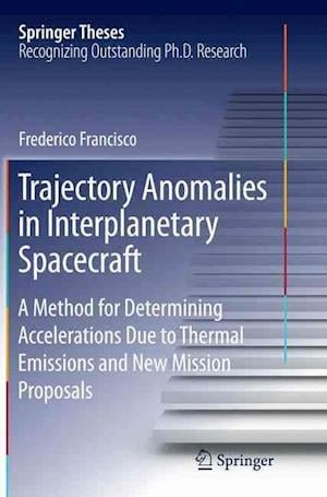 Bog, paperback Trajectory Anomalies in Interplanetary Spacecraft af Frederico Francisco