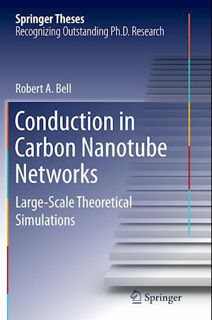 Bog, paperback Conduction in Carbon Nanotube Networks af Robert Bell