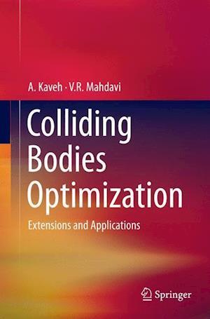 Bog, paperback Colliding Bodies Optimization af A. Kaveh