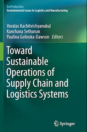 Bog, paperback Toward Sustainable Operations of Supply Chain and Logistics Systems