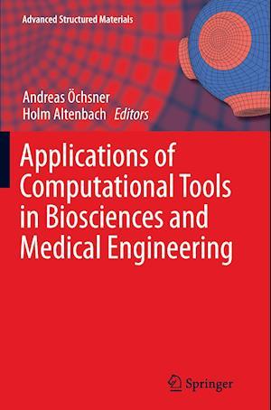 Bog, paperback Applications of Computational Tools in Biosciences and Medical Engineering af Andreas Ochsner