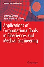 Applications of Computational Tools in Biosciences and Medical Engineering (Advanced Structured Materials, nr. 71)