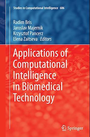 Bog, paperback Applications of Computational Intelligence in Biomedical Technology