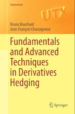 Fundamentals and Advanced Techniques in Derivatives Hedging (Universitext)