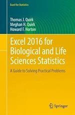 Excel 2016 for Biological and Life Sciences Statistics (Excel for Statistics)