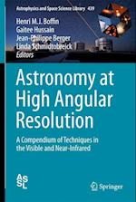 Astronomy at High Resolution (Astrophysics and Space Science Library, nr. 439)