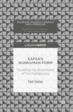 Kafka's Nonhuman Form (Palgrave Studies in Animals and Literature)