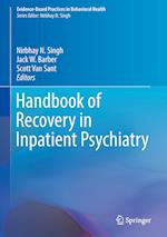 Handbook of Recovery in Inpatient Psychiatry (Evidence Based Practices in Behavioral Health)