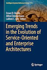 Emerging Trends in the Evolution of Service-Oriented and Enterprise Architectures (Intelligent Systems Reference Library, nr. 111)