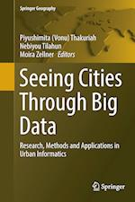 Seeing Cities Through Big Data (Springer Geography)