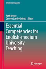 Essential Competencies for English-Medium University Teaching (Educational Linguistics, nr. 27)