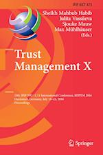Trust Management (Ifip Advances in Information and Communication Technology, nr. 473)