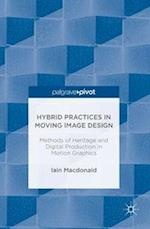 Hybrid Practices in Moving Image Design