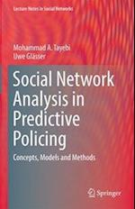 Social Network Analysis in Predictive Policing (Lecture Notes in Social Networks)
