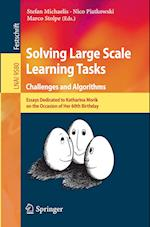 Solving Large Scale Learning Tasks. Challenges and Algorithms (Lecture Notes in Computer Science, nr. 9580)