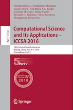 Computational Science and its Applications - ICCSA (Lecture Notes in Computer Science, nr. 9790)