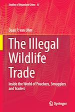 The Illegal Wildlife Trade (Studies of Organized Crime, nr. 15)