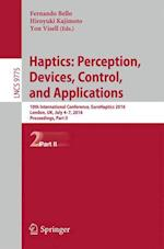 Haptics: Perception, Devices, Control, and Applications (Lecture Notes in Computer Science, nr. 9775)