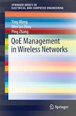 Qoe Management in Wireless Networks (Springerbriefs in Electrical and Computer Engineering)