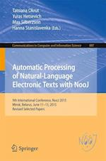 Automatic Processing of Natural-Language Electronic Texts with NooJ (Communications in Computer and Information Science, nr. 607)