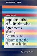 Implementation of Eu Readmission Agreements (Springerbriefs in Law)