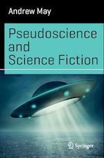 Pseudoscience and Science Fiction (Science and Fiction)